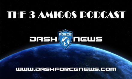 Dash Force 3 Amigos Podcast E35 – Happy Birthday Dash Party!