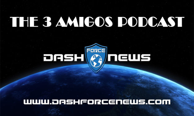 Dash Force 3 Amigos Podcast E23 feat. Jeff Smith with Dash Pay Card Update