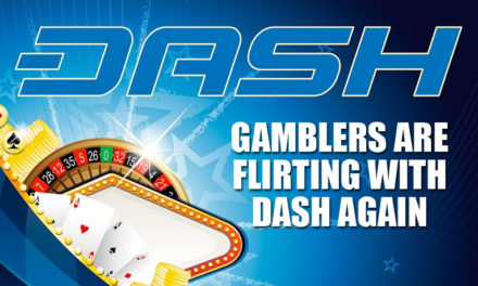 Gamblers Are Flirting with DASH Again – Don't Be Surprised By the Outcome This Time!