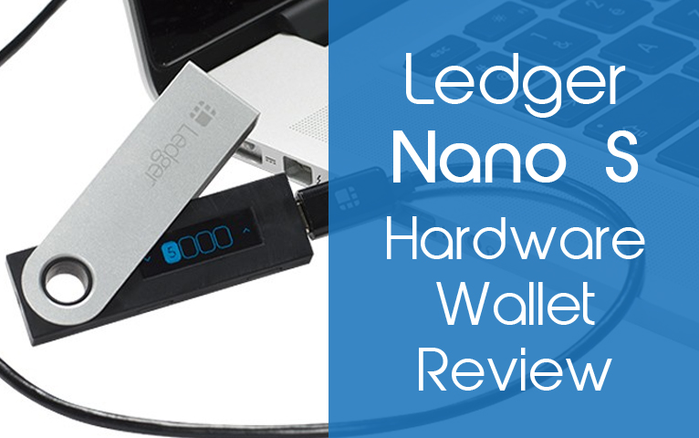 Ledger Nano S Review