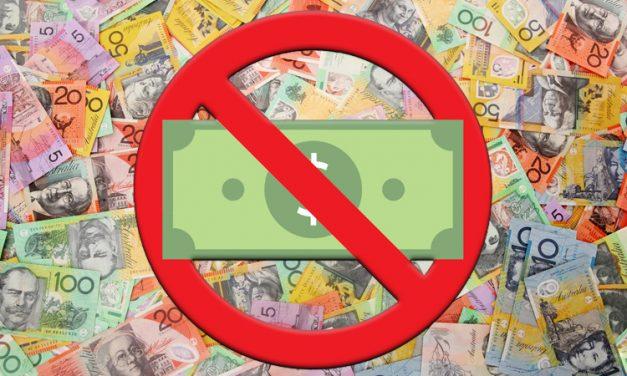 Australia Bans Cash Payments over $10,000 AUD