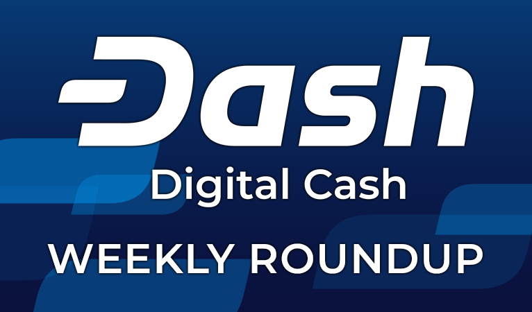 Dash News Weekly Roundup: June 4-9, 2018