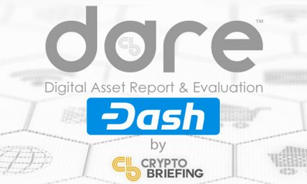 "Crypto Briefing's First DARE Report Highlights Dash's Strengths and Weaknesses with a ""B"" Grade"