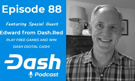 Dash Podcast 88 – Feat. Edward from Dash.Red