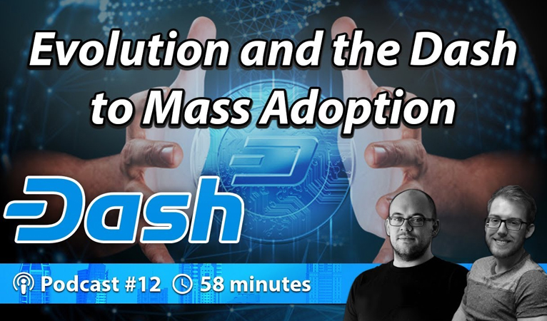 Evolution und der Vorstoß von Dash in den Mainstream – Crypto Traders Podcast