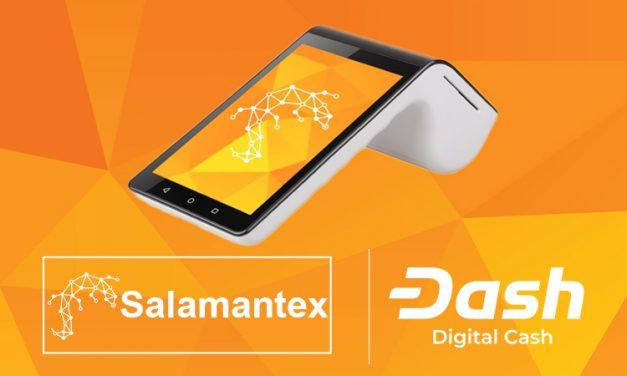 Le système de point de vente Salamantex intègre Dash et facilite l'adoption par les commerçants