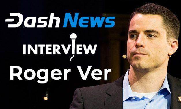 Roger Ver spricht über den Bärenmarkt, Bitcoin SV, den Hash War, seine Dash Masternodes und die wachsende Akzeptanz im echten Leben