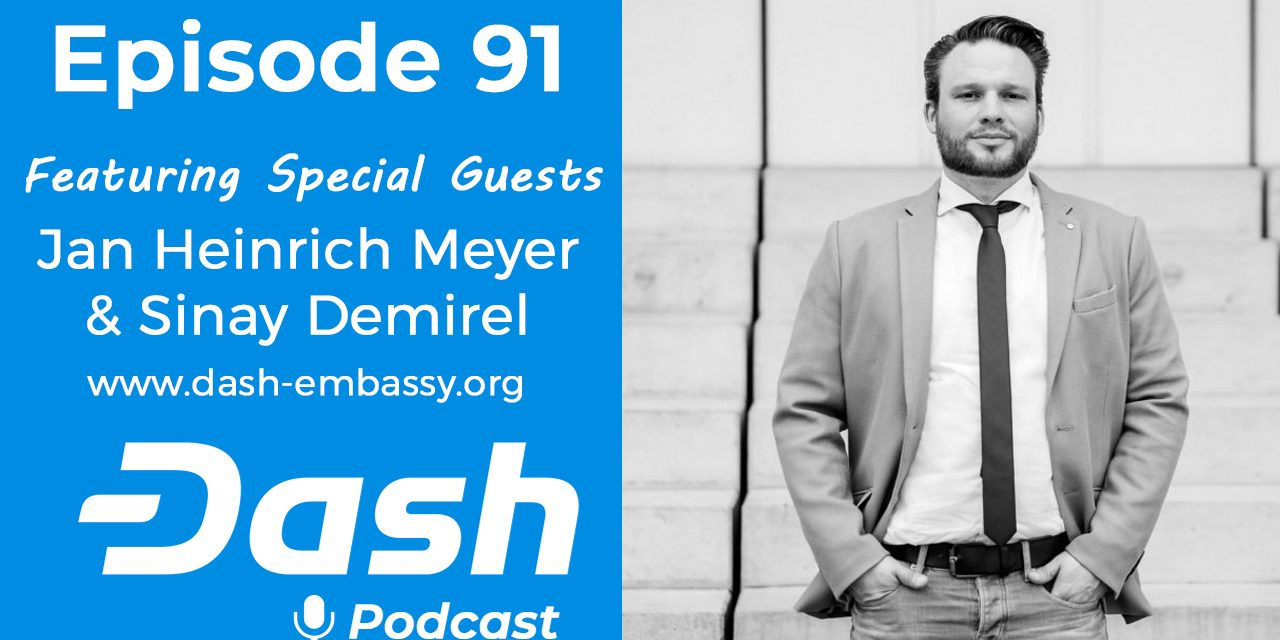 Dash Podcast 91 – Feat. Jan Heinrich Meyer und Sinay Demirel von der Dash Embassy D-A-CH