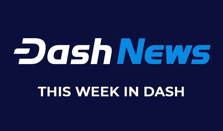 This Week in Dash: April 22nd – April 27th
