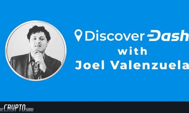 Crypto Show: Evolution, Discover Dash, ChainLocks und mehr mit Joël Valenzuela