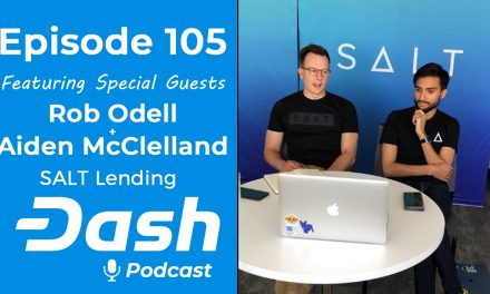 Dash Podcast 105 – Feat. Rob Odell and Aiden McClelland from SALT Lending