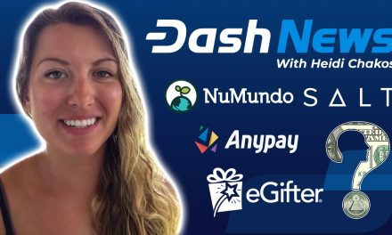 Dash News Recap – Dash Investment Foundation, eGifter, Salt Lending, NuMundo, Dash Core Q1 2019 Report & More!