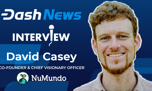 David Casey of NuMundo on the Decentralization Revolution, Holistic Living, and Living All on Dash