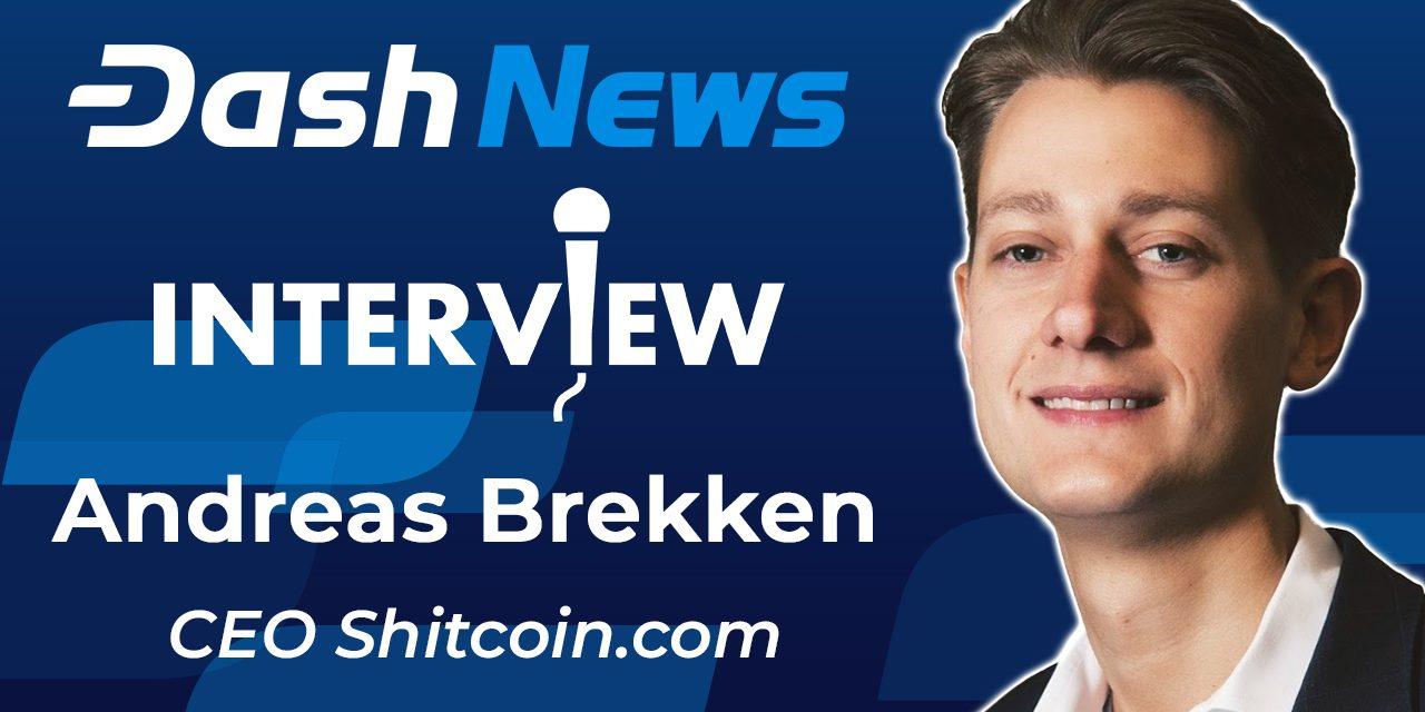 Andreas Brekken über Shitcoins, die Geschichte des Bitcoin und die Frage, ob Dash ein Sham ist