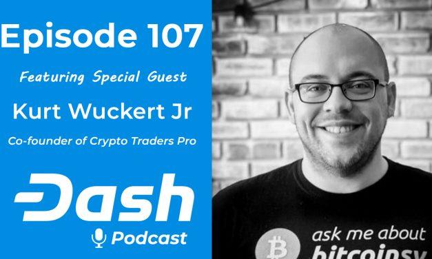 Dash Podcast 107 feat. Kurt Wuckert Jr. – Facebook GlobalCoin, Handelskrieg zwischen den USA und China, Warren Buffet & Justin Sun gehen Essen