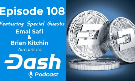 Dash Podcast 108 feat. Aircoins CEO Emal Safi and CMO Brian Kitchin