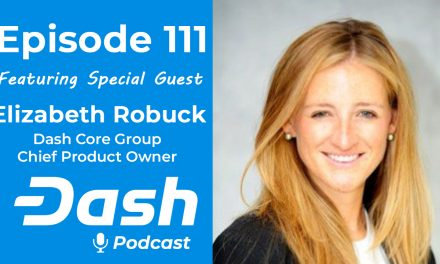 Dash Podcast 111 – Feat. Elizabeth Robuck Dash Core Group Chief Product Owner
