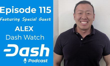 Dash Podcast 115 Feat. Alex from Dash Watch on Decentralized Governance & Accountability