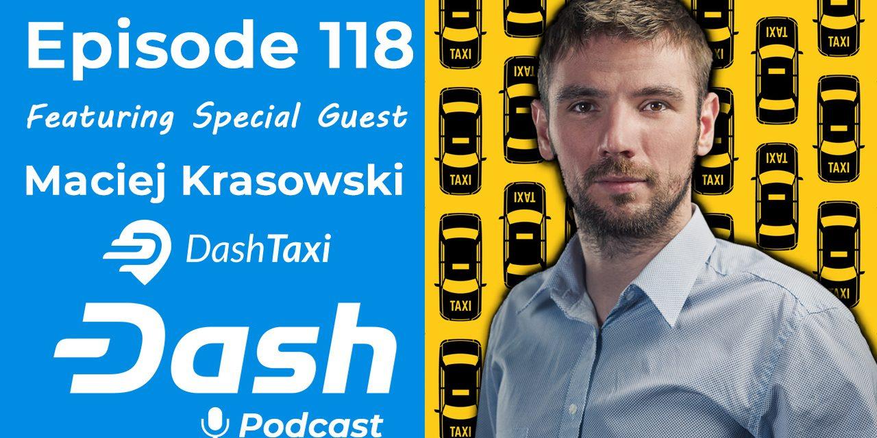 Dash Podcast 118 – Feat. Maciej Krasowski, Gründer und Geschäftsführer von Dash Taxi