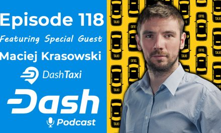 Dash Podcast 118 – Feat. Maciej Krasowski Founder & MD For Dash Taxi