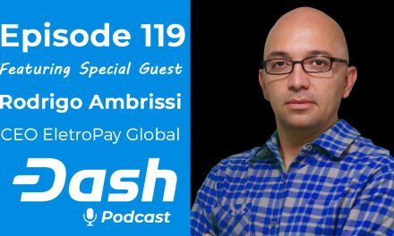 Dash Podcast 119 – Feat. Rodrigo Ambrissi CEO EletroPay Global