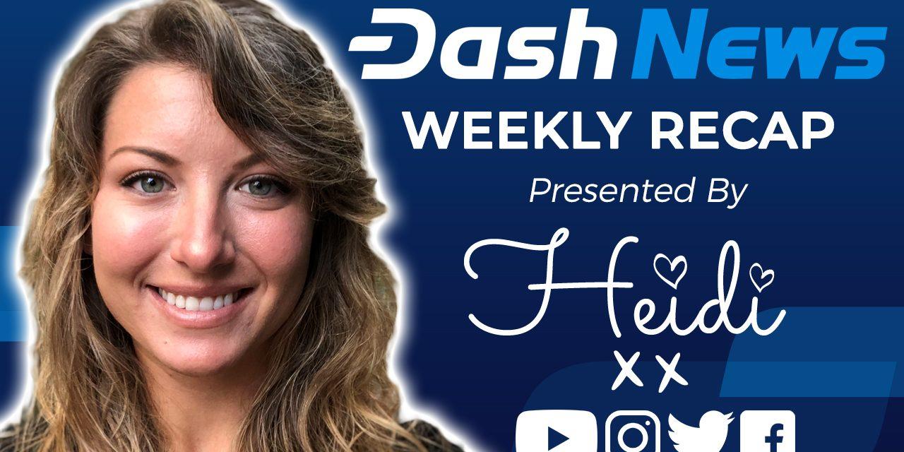 Dash News Recap – Krypto-Zahlungen, lateinamerikanische Statistiken, Blockchainanalyse & mehr!