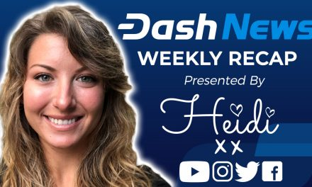 Dash News Video Recap – Cryptocurrency Payment Processors, Latin America Metrics, Blockchain Analysis & More!