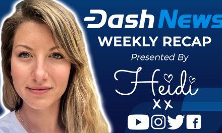 Dash News Video Recap – Andreas Antonopoulos, ChainLocks, Dash Convention Europe, Telx SMS, Voyager App & More!