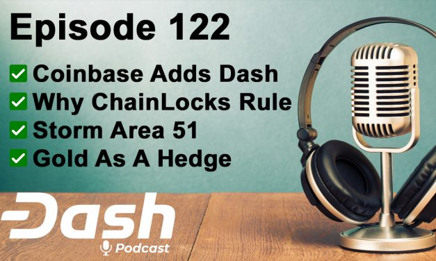 Dash Podcast 122 Feat. Joshua Scigala, CEO von Vaultoro, über Coinbase, ChainLocks & Gold