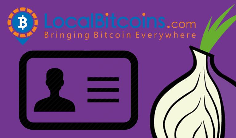 LocalBitcoins spricht Warnung vor dem Tor-Browser aus, nachdem bereits starke KYC-Anforderungen hinzugefügt wurden