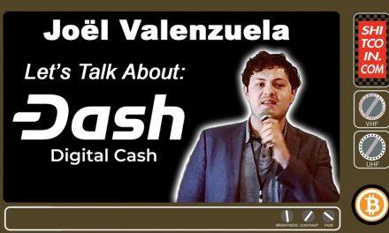Joël Valenzuela im Interview mit Shitcoin TV über Dash, Privatsphäre und das Lightning Network