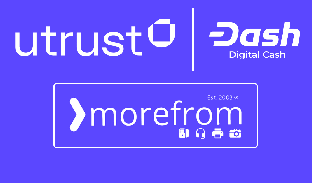 Le revendeur informatique MoreFrom, accepte les paiements en Dash grâce à Utrust