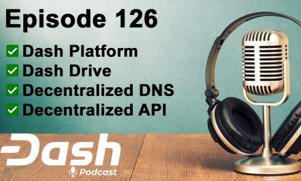 Dash Podcast 126 – Dash Platform Feat. Dana Alibrandi, Anton Suprunchuk & Ivan Shumkov