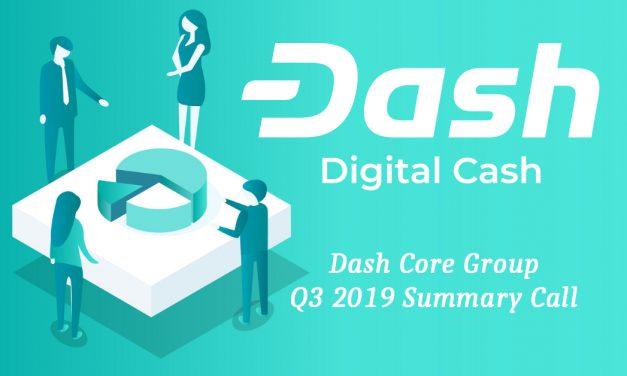 Мои главные выводы о конференц-связи команды Dash Core по итогам 3-его квартала 2019 года