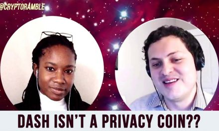 Dash Isn't a Privacy Coin? Nothing Is? Joël Valenzuela on Crypto Ramble