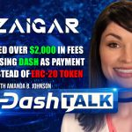 Zaigar Saves Over $2,000 In Fees In June Using Dash Instead of Ethereum ERC-20 Token